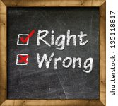 rigth and wrong choice | Shutterstock . vector #135118817