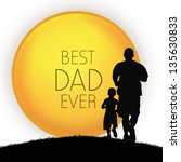 happy fathers day concept with... | Shutterstock .eps vector #135630833