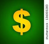 dollar sign on green background | Shutterstock . vector #136003283