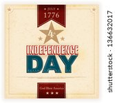 vintage style independence day... | Shutterstock .eps vector #136632017