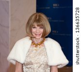 WASHINGTON - April 27:  Anna Wintour arrives at the White House Correspondents Dinner April 27, 2013 in Washington, DC - stock photo