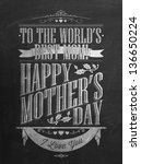 Vintage Happy Mother's Day Typographical Background With Chalk On Blackboard - stock vector