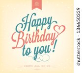 Vintage Happy Birthday Typographical Background - stock vector