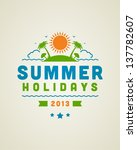 retro summer design poster.... | Shutterstock .eps vector #137782607