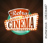 Cool Retro Cinema Sign. Eps10...