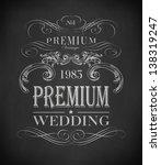chalk  wedding typography ... | Shutterstock .eps vector #138319247