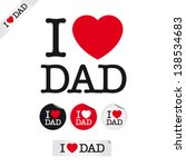 happy fathers day  i love dad ... | Shutterstock .eps vector #138534683