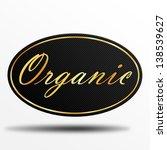 organic label | Shutterstock . vector #138539627