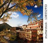 chiufen  taiwan with nice... | Shutterstock . vector #138552953