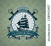 vintage label with a nautical... | Shutterstock .eps vector #138942407
