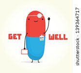 get well with doctor pill... | Shutterstock .eps vector #139364717