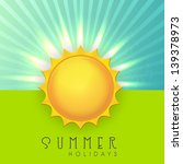 summer holidays background with ... | Shutterstock .eps vector #139378973