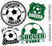 set of soccer grunge rubber... | Shutterstock .eps vector #139439423