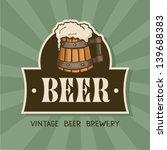 beer label.vintage style. | Shutterstock .eps vector #139688383