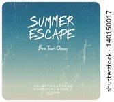 summer travel set. grunge... | Shutterstock .eps vector #140150017