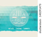 summer poster.typography.vector ... | Shutterstock .eps vector #140291473