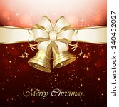 background with christmas bells ... | Shutterstock . vector #140452027