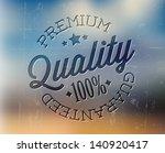 vector retro premium quality... | Shutterstock .eps vector #140920417