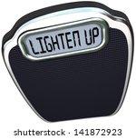 lighten up words on scale... | Shutterstock . vector #141872923
