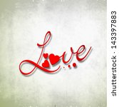 Text Love On Grungy Background...