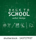 back to school over green board ... | Shutterstock .eps vector #143727937