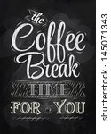 poster lettering the coffee... | Shutterstock . vector #145071343