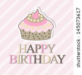 happy birthday card | Shutterstock .eps vector #145073617