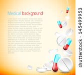 medical background with pills... | Shutterstock .eps vector #145499953