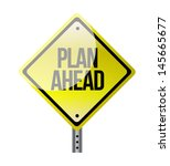 plan ahead yellow road sign... | Shutterstock . vector #145665677