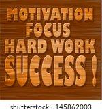 motivation  focus  hard work ... | Shutterstock . vector #145862003
