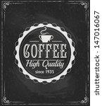 coffee label on chalkboard... | Shutterstock .eps vector #147016067