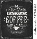 coffee label on chalkboard... | Shutterstock .eps vector #147147563