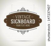vintage signboard outdoor... | Shutterstock .eps vector #147237407