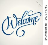 welcome hand lettering   ... | Shutterstock .eps vector #147874757