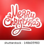 holiday vector lettering  merry ... | Shutterstock .eps vector #148605983