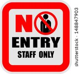 No Entry  Staff Only  Vector