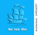 fine ship for your travel an... | Shutterstock .eps vector #149016557