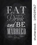 poster wedding lettering eat... | Shutterstock .eps vector #149039567