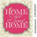 sweet home card design. vector... | Shutterstock .eps vector #149100527