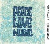retro design of peace  love and ... | Shutterstock .eps vector #149412107