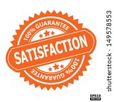 satisfaction rubber stamp sign. ... | Shutterstock .eps vector #149578553