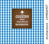 Country Blue Checkered...