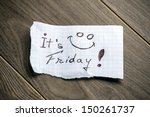 it's friday   hand writing text ... | Shutterstock . vector #150261737