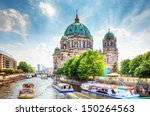 Stock photo berlin cathedral german berliner dom a famous landmark on the museum island in mitte berlin 150264563