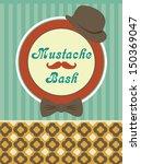 mustache bash card design.... | Shutterstock .eps vector #150369047