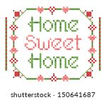 home sweet home embroidery | Shutterstock .eps vector #150641687