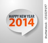 happy new year 2014 3d speech... | Shutterstock .eps vector #151029197