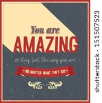 you are amazing typographic... | Shutterstock .eps vector #151507523
