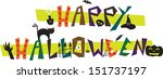 happy halloween   happy... | Shutterstock .eps vector #151737197