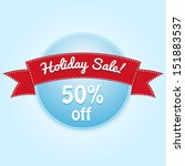 holiday sale label. vector... | Shutterstock .eps vector #151883537
